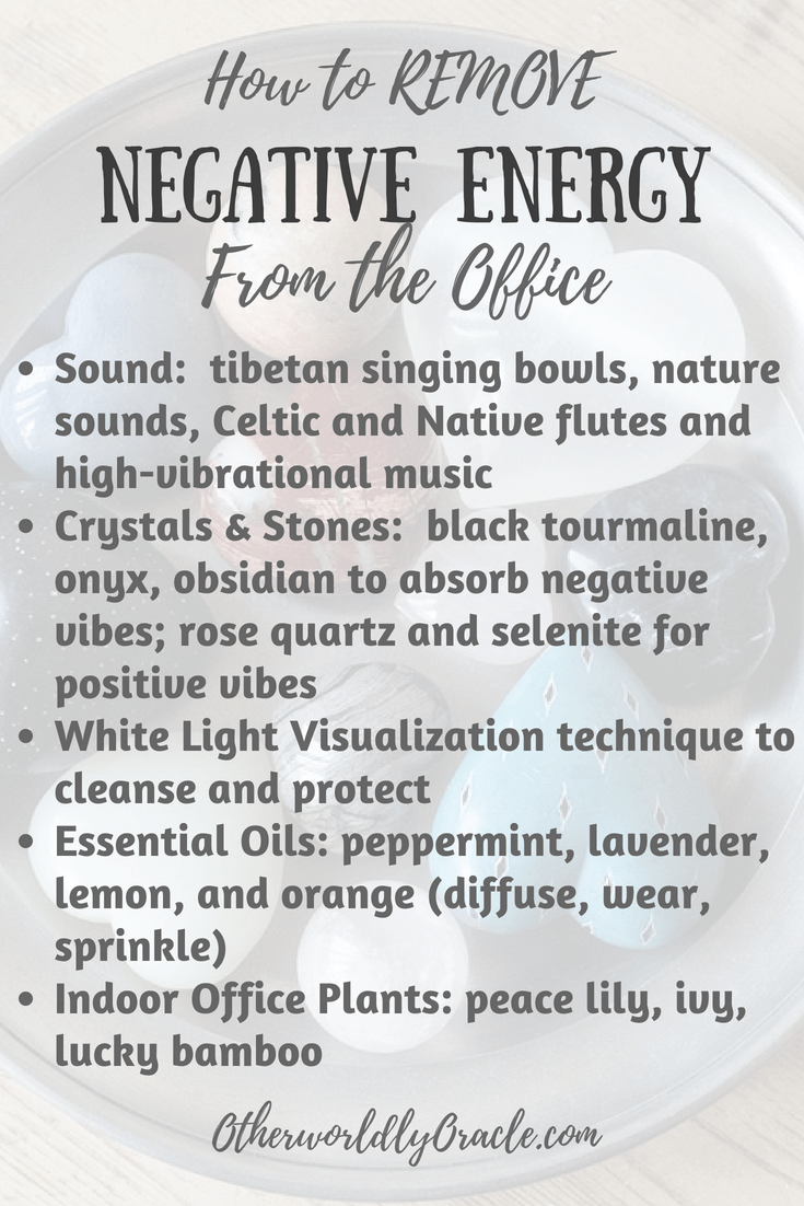 How To Get Rid Of Negative Energy In The House