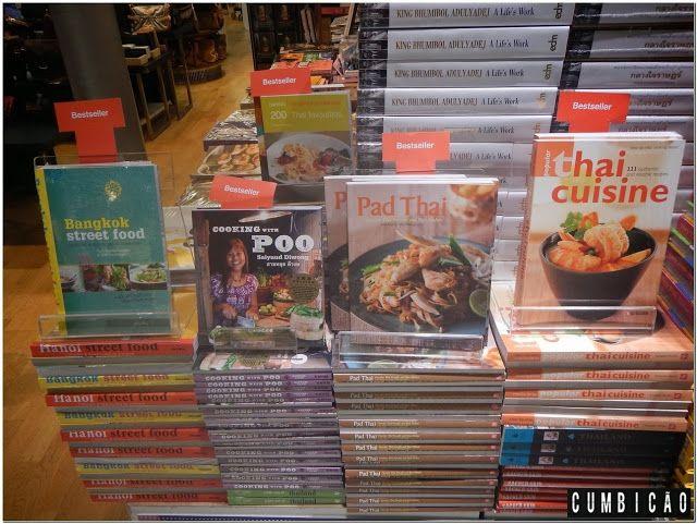 Cumbicão: Dicas da Tailândia (VII) - Bangkok: Onde comer e Noções da culinária tailandesa