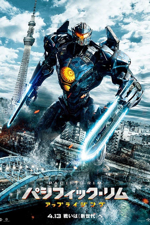 Pacific Rim Uprising Film C O M P L E T O Streaming Italiano Hd Gratis Pacific Rim Pacific Rim Jaeger Pacific