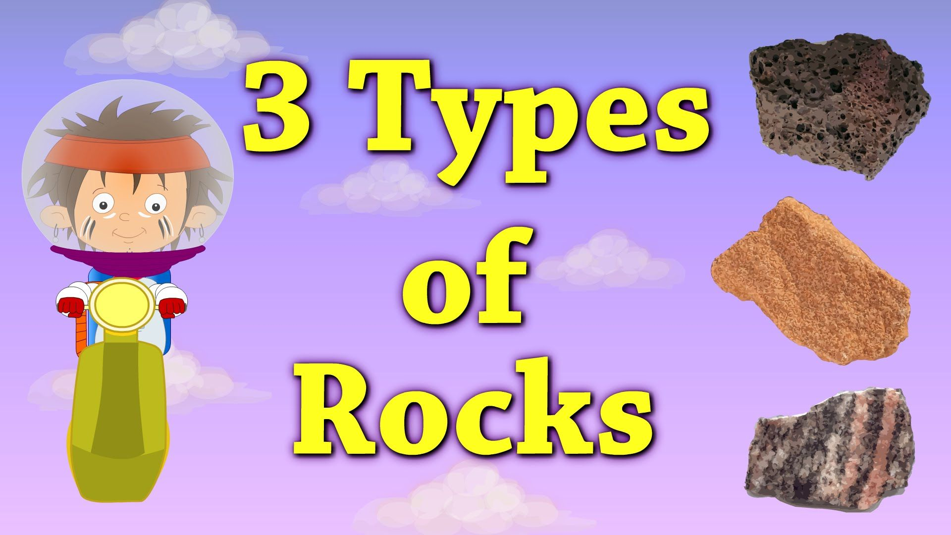 You Will Learn About 3 Types Of Rocks In This Video