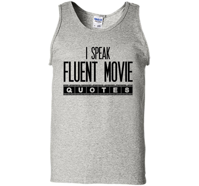 I Speak Fluent Movie Quotes T-Shirt
