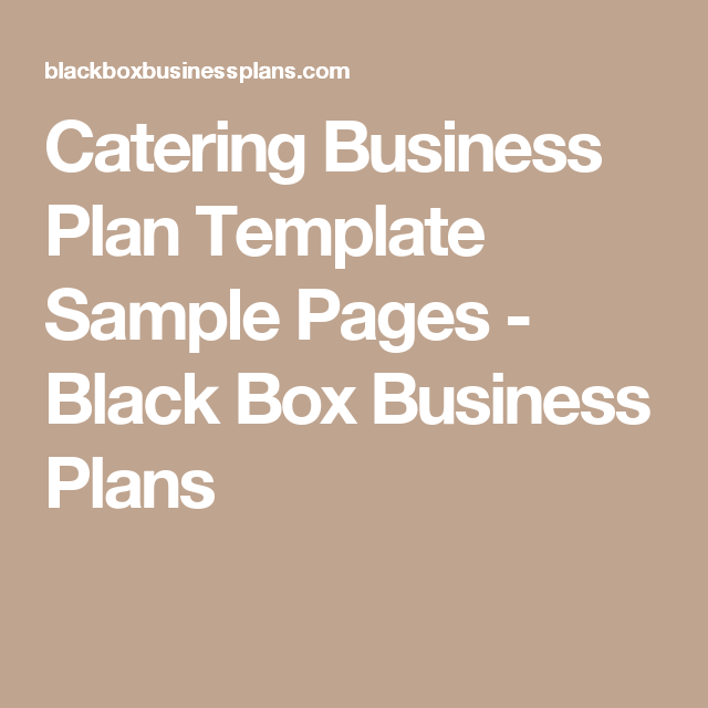 Catering Business Plan Template Sample Pages Black Box Business - Catering business plan template