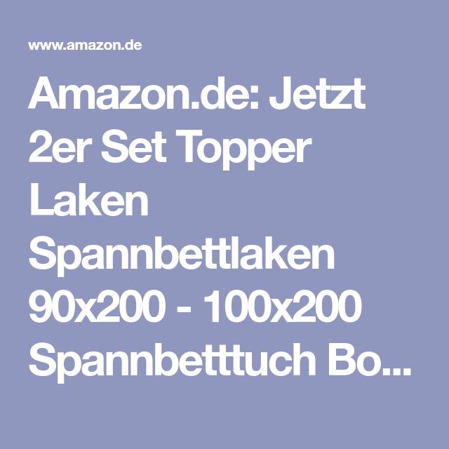 Amazonde Jetzt 2er Set Topper Laken Spannbettlaken 90x200