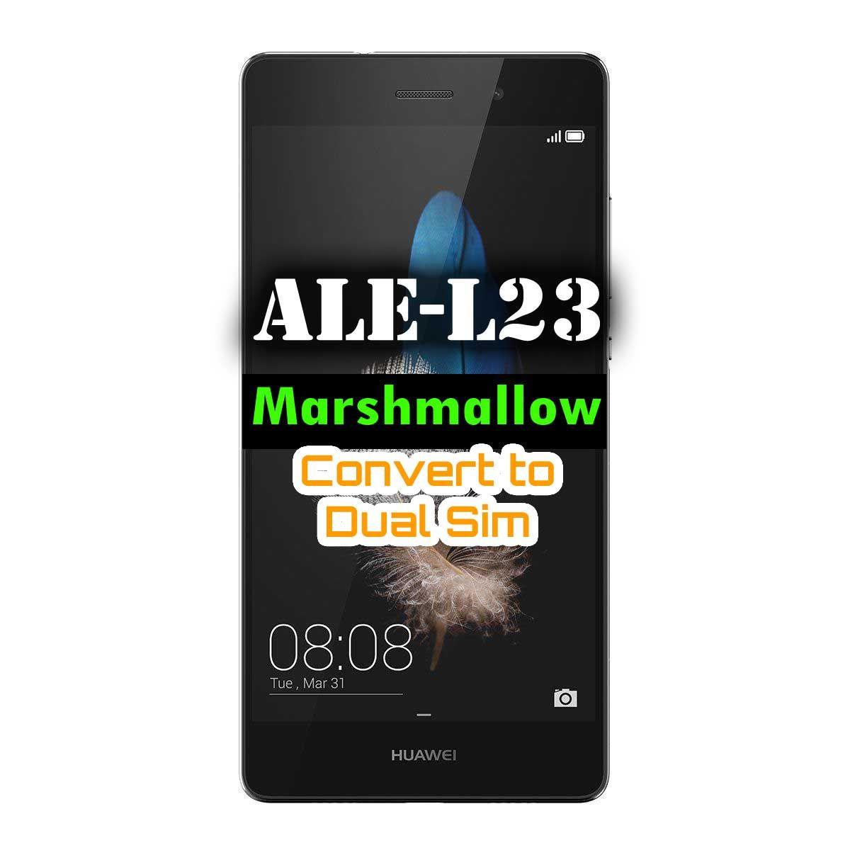 Huawei P8 Lite ALE-L23 Balong Fix /Convert to Dual Sim