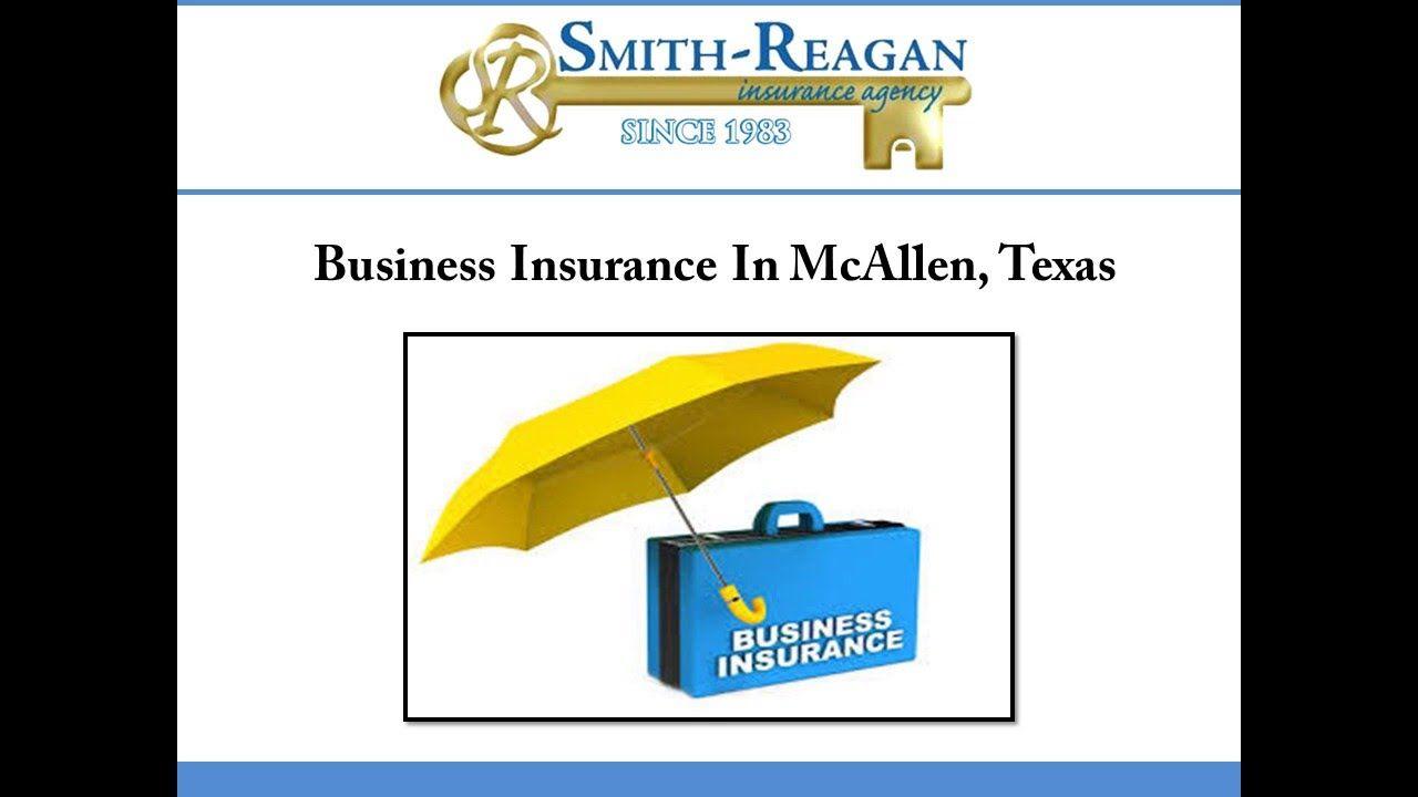 Business insurance in mcallen texas business insurance