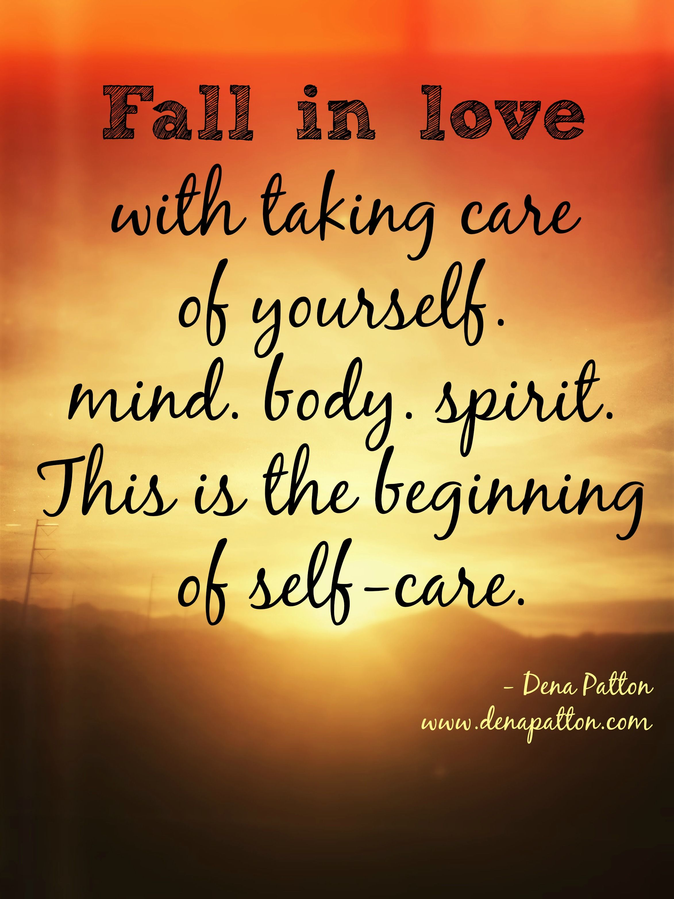 Fall In Love With Taking Care Of Yourself. It Starts With
