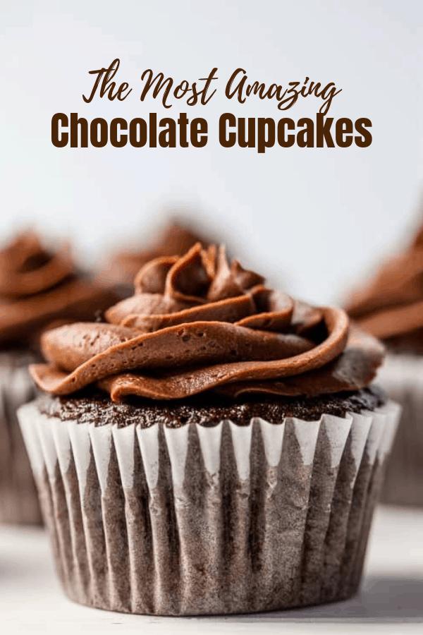The Most Amazing Chocolate Cupcake Recipe #chocolatecupcakes
