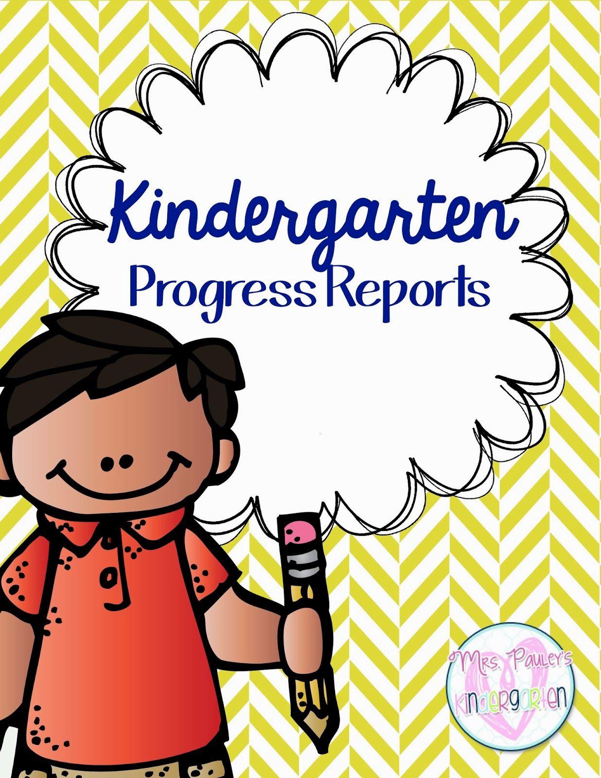 Kindergarten Progress Reports