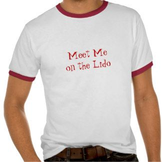 Meet on Lido Shirt