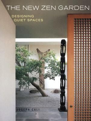 The New Zen Garden Designing Quiet Spaces {an excellent book to