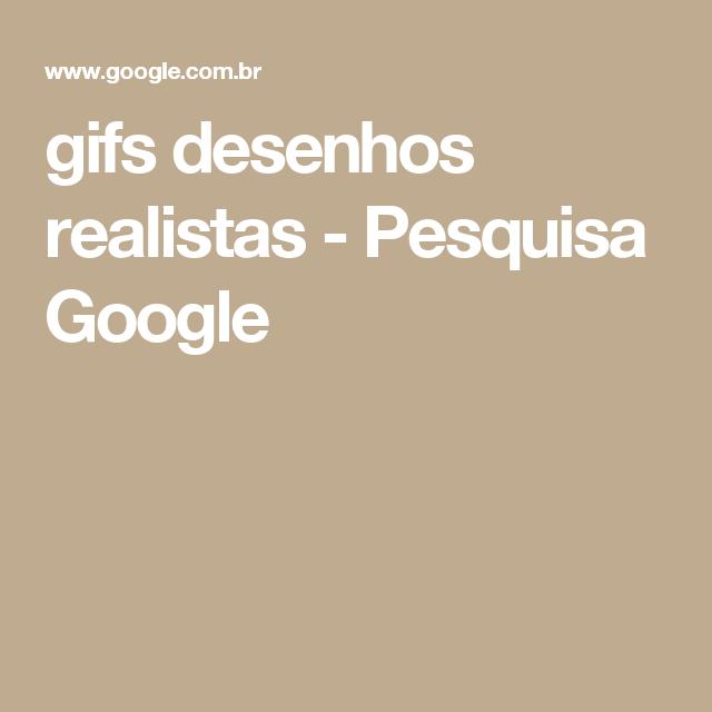 gifs desenhos realistas - Pesquisa Google