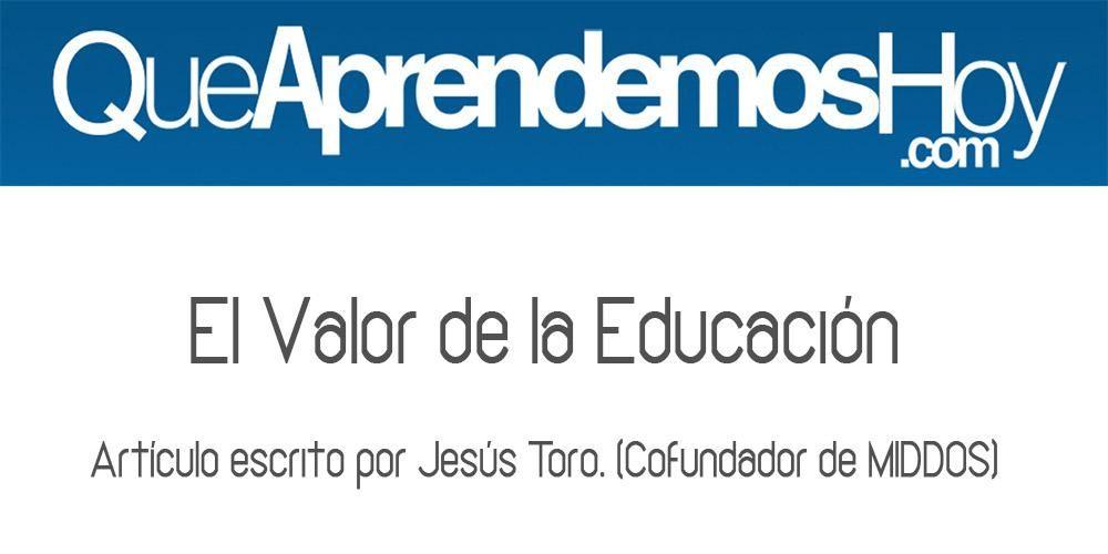 #educación #educaciónonline El valor de la educación http://bit.ly/1rFgiih  vía @QAHcom