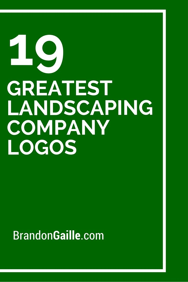 19 Greatest Landscaping Company Logos Of All Time Landscaping