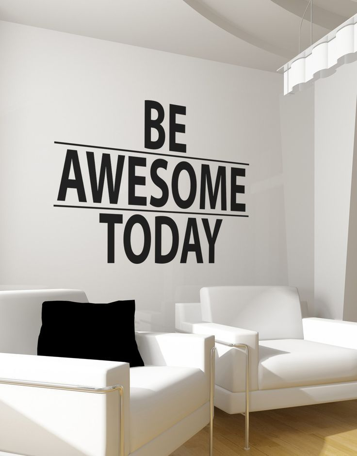 Be Awesome Today Motivational Quote Wall Decal Sticker - Wall decals motivational quotes