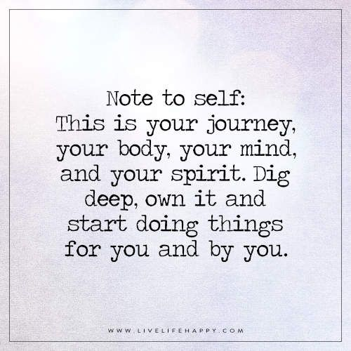 This Is Your Journey And Your Body Life Quotes Pinterest