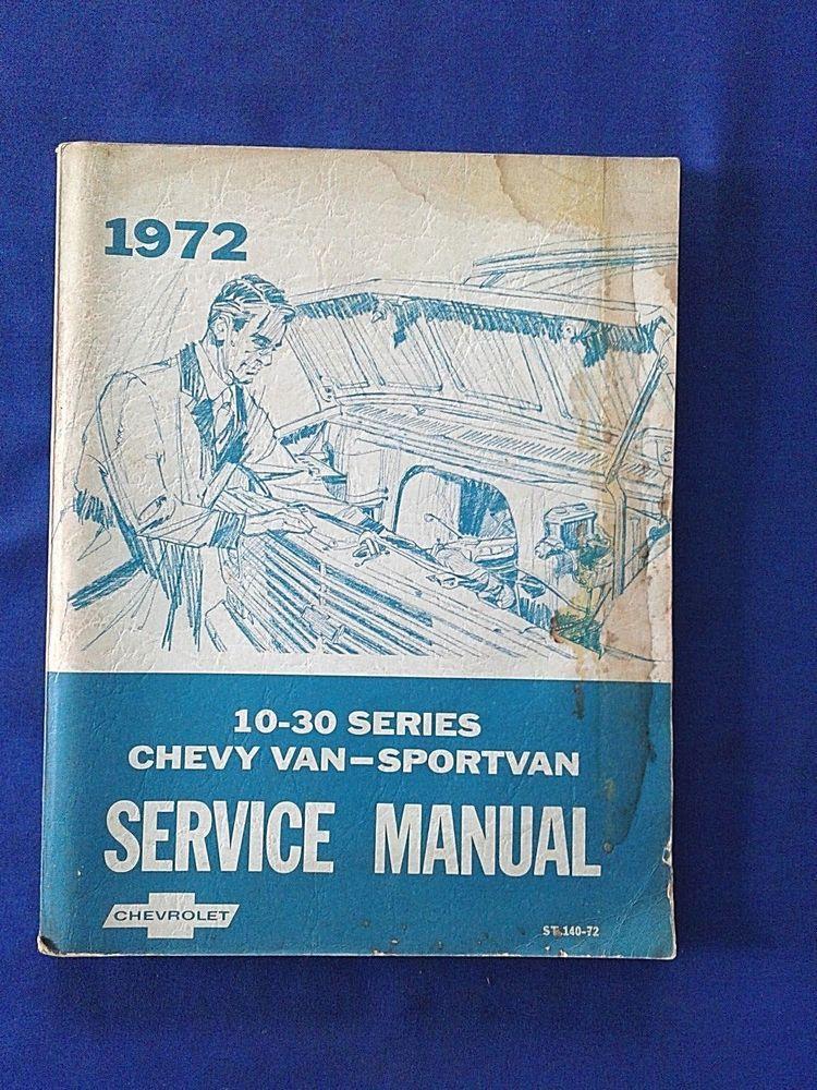 Chevrolet Chevy Van Sport Van 10 30 Series Service Manual Chevy Van Chevy Chevrolet