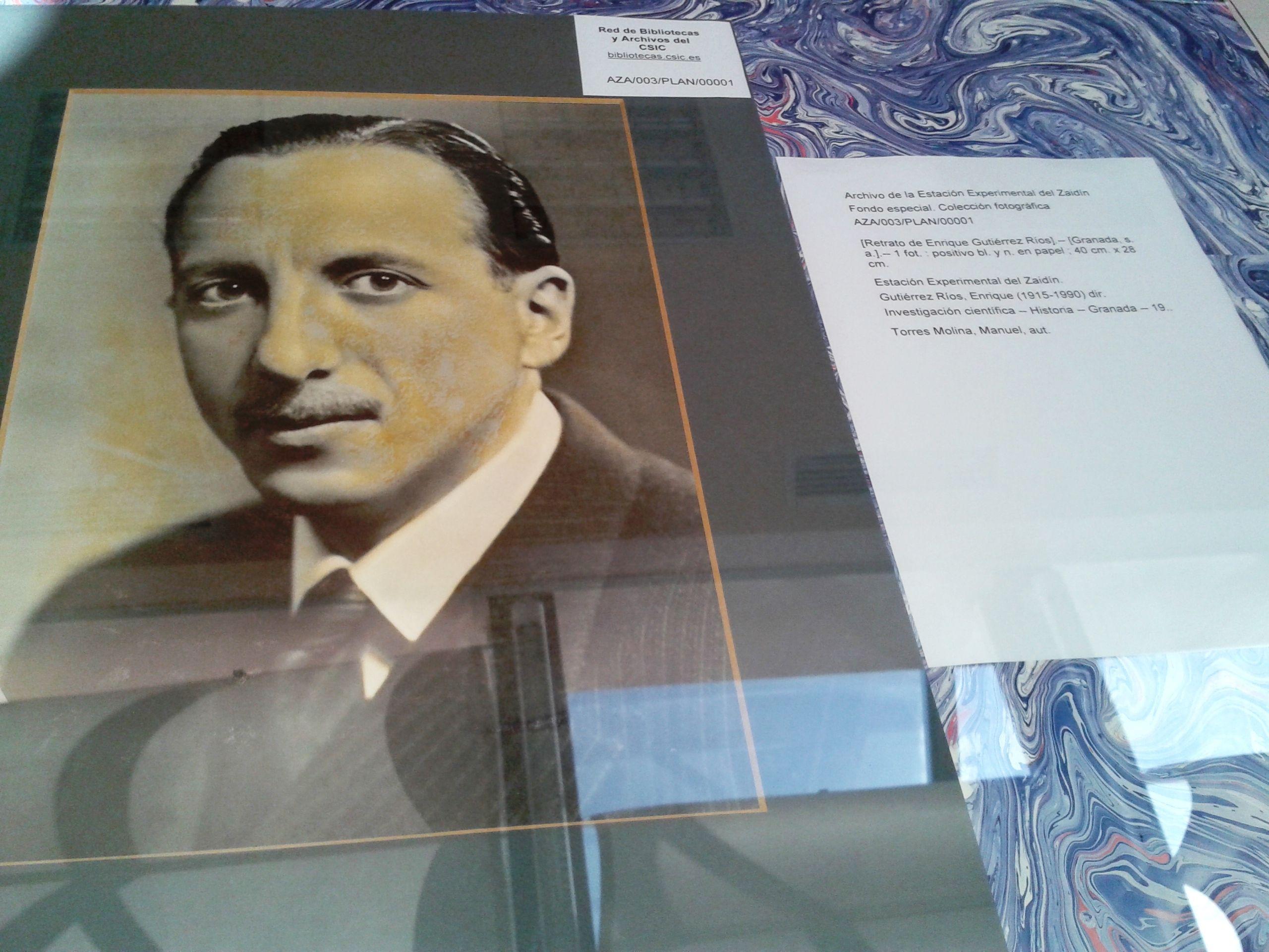 Retrato de Enrique Gutiérrez Ríos, primer director de la Estación Experimental del Zaidín AZA/003/PLAN/00001 http://aleph.csic.es/F?func=find-c&ccl_term=SYS%3D000136888&local_base=ARCHIVOS