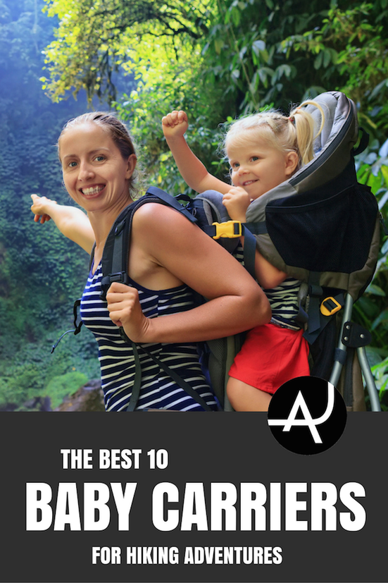 780dce01d70 Top 10 Best Baby Carriers for Hiking – Best Hiking Backpacks – Packing Tips  For Backpacking