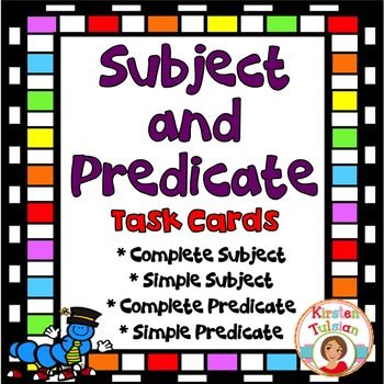 Subject And Predicate Task Cards And Anchor Charts Complete
