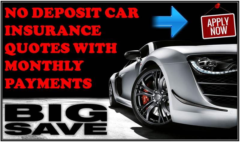 Cheap No Deposit Pay Monthly Car Insurance With Lowest Premium