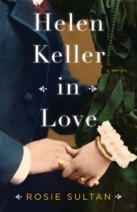 Helen Keller in Love by Rosie Sultan - Book Review, Giveaway & Q  http://thegirlfromtheghetto.wordpress.com/2012/05/02/helen-keller-in-love-review-giveaway/