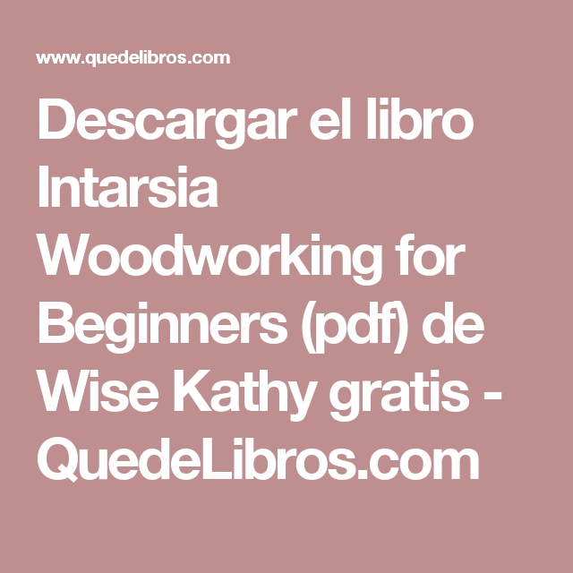 Descargar El Libro Intarsia Woodworking For Beginners Pdf