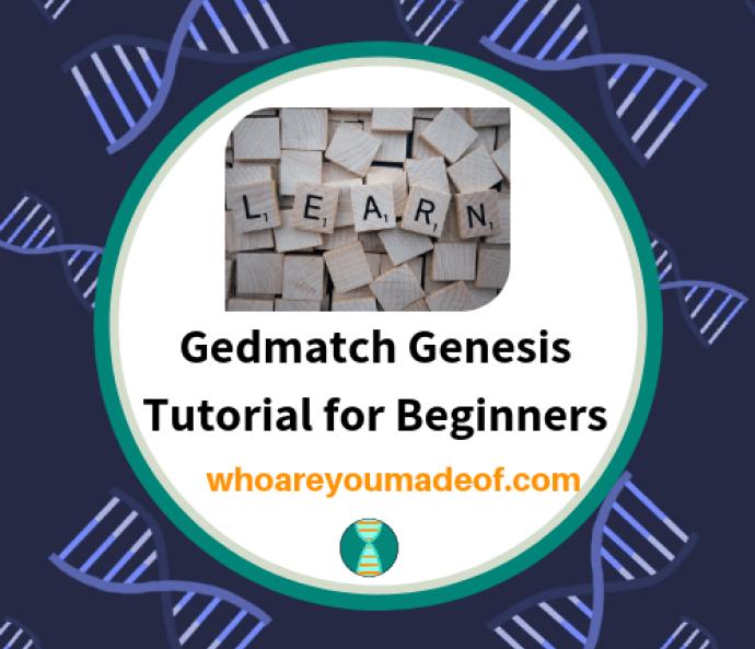 Gedmatch Genesis Tutorial for Beginners   Genealogy   Dna