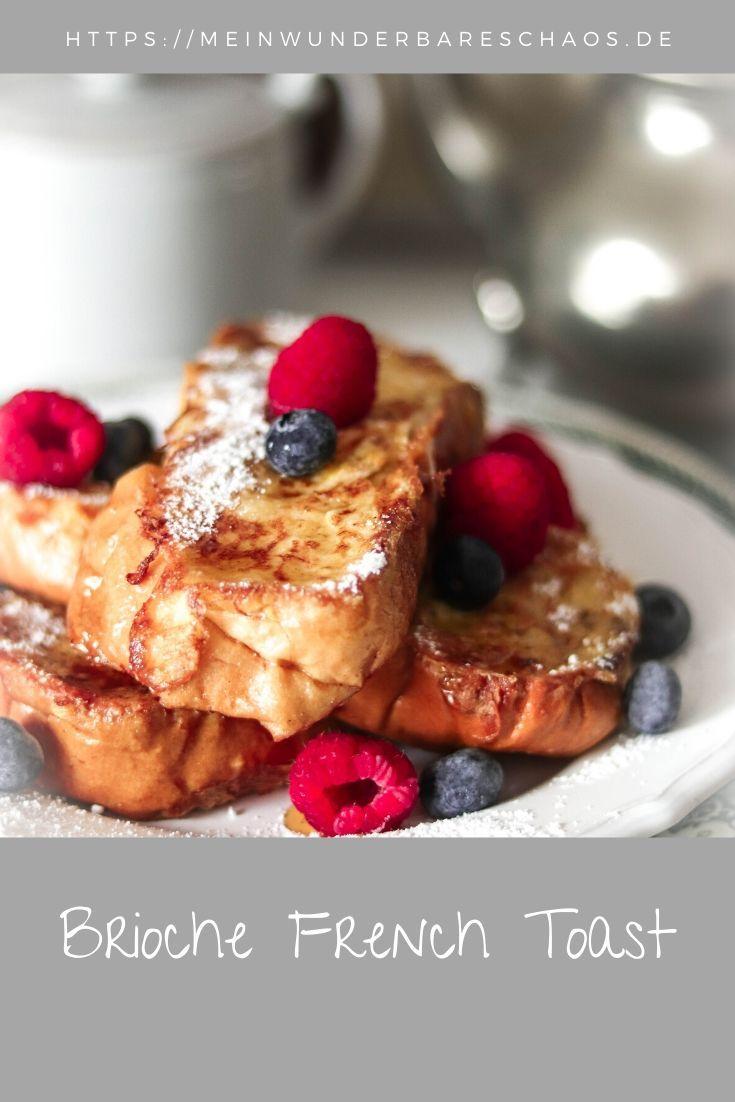 Brioche French Toast | Mein wunderbares Chaos