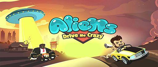 Aliens Drive Me Crazy v3.0.4 MOD APK – PARA HİLELİ ...