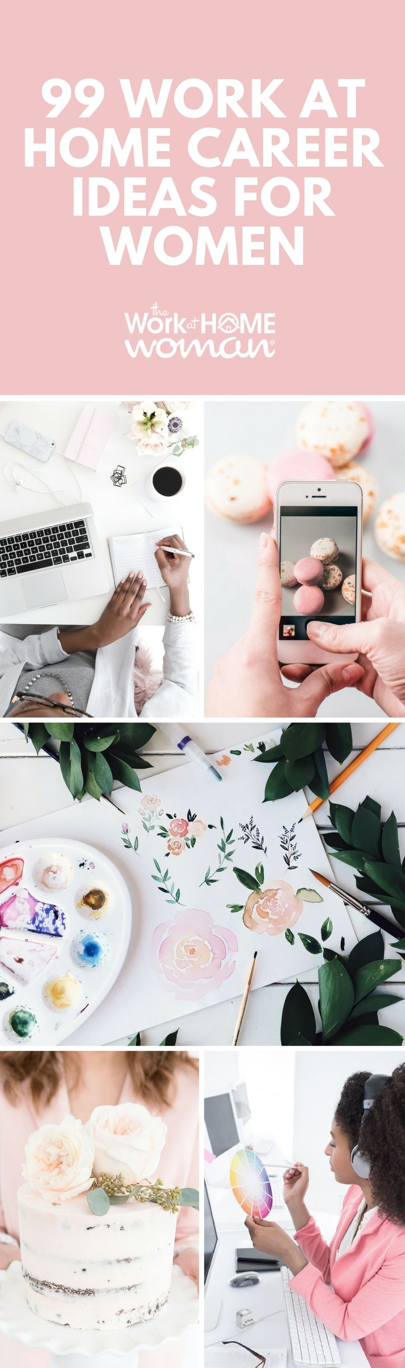 99 Work-at-Home Career Ideas for Women   Business, Creative and ...