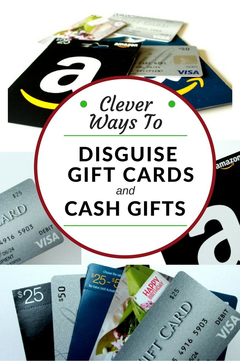 Clever Ways To Disguise Cash And Gift Cards Gift Card