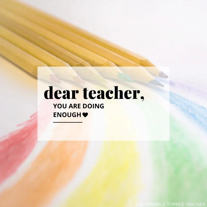 Dear Teacher For Many Of You Your Entire Career Has Been Flipped Upside Down Many Of You Gave Your St Letter To Teacher Teacher Encouragement Teacher Quotes