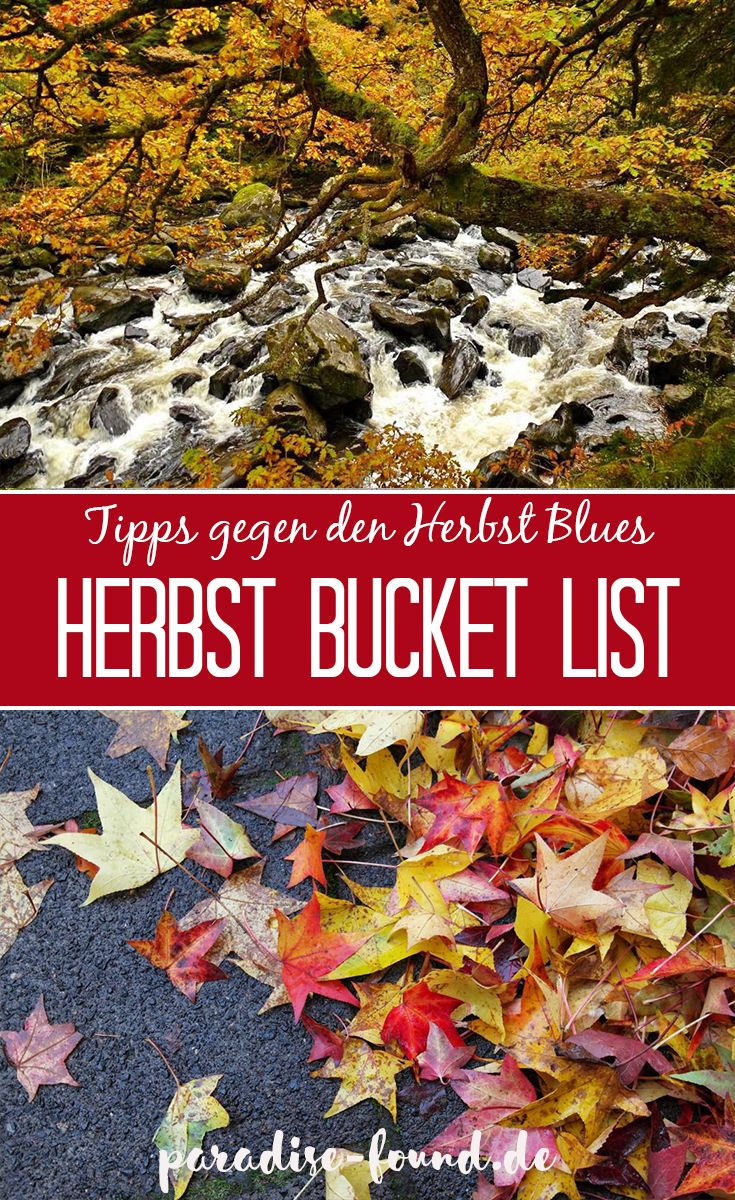 9 Tipps gegen den Herbst-Blues: meine Herbst Bucket List – paradise-found.de