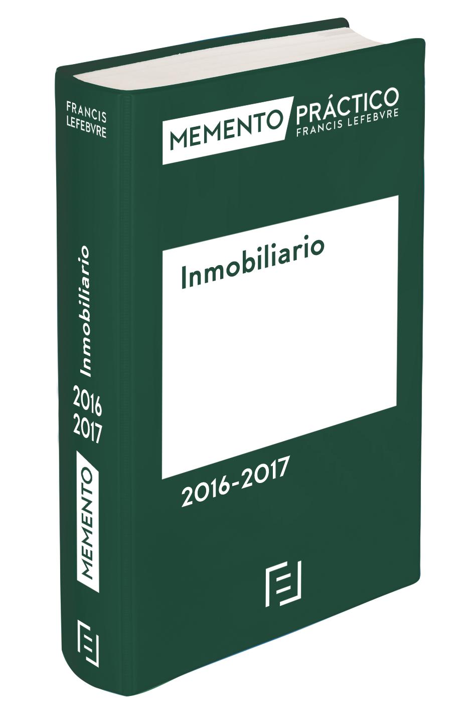 Memento práctico Francis Lefebvre. Inmobiliario 2016
