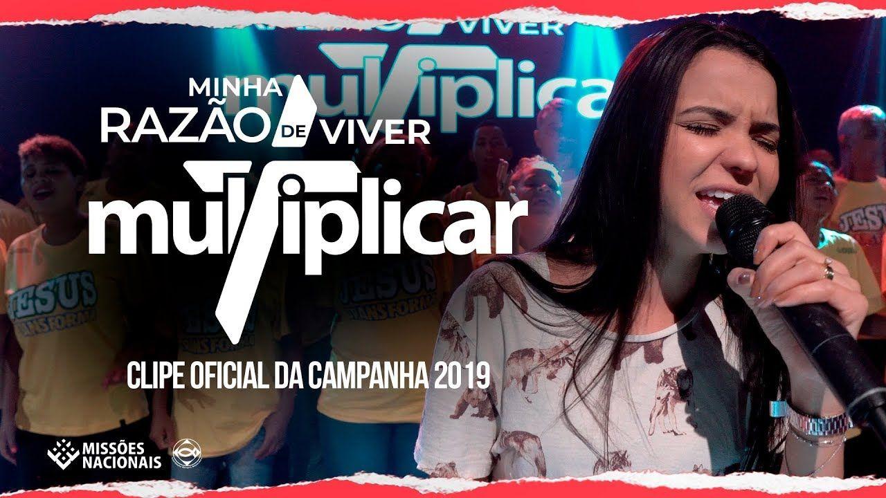 Clipe Oficial Minha Razao De Viver Missoes Nacionais 2019