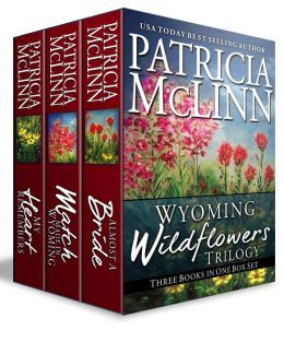 *Wyoming Wildflowers Trilogy Boxed Set (3 Books in 1) by Patricia McLinn - Review, includes Almost a Bride, Match Made in Wyoming and My Heart Remembers