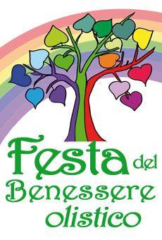 3a Festa Del Benessere Olistico Giornata Esperienza Con Operatori Olistici Benessere Festa Salute E Benessere