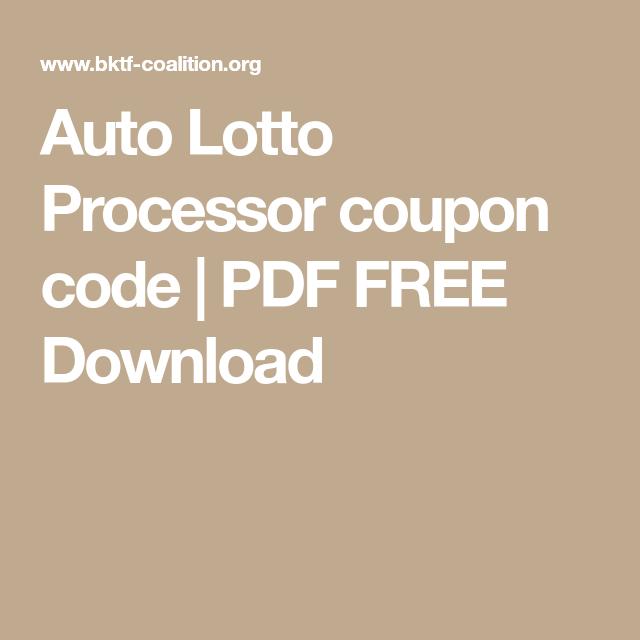 Auto lotto processor coupon code pdf free download auto lotto auto lotto processor coupon code pdf free download malvernweather Images