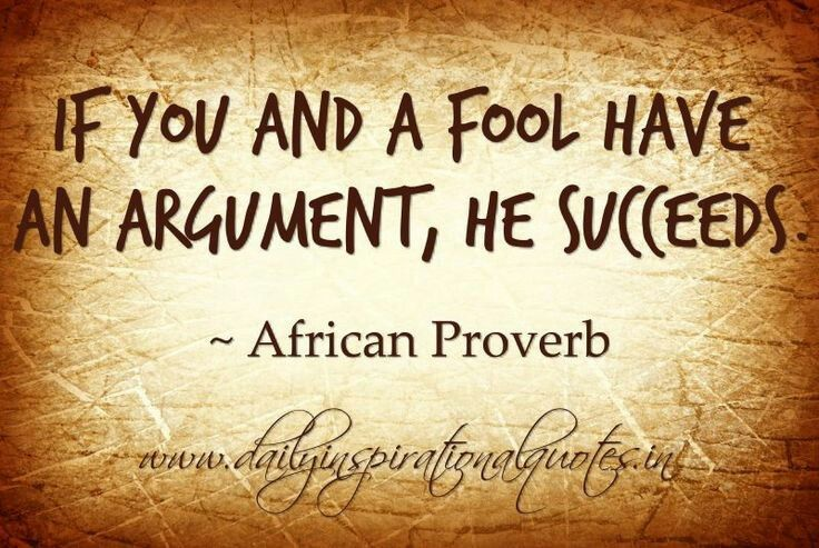 Never Argue With A Fool Because People At A Distance Cant Tell Who