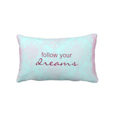 Dream Quote Throw Pillow
