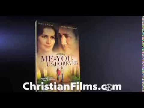 Me You Us Forever Christian Movie Trailer Christian Movies Blain Movie Trailers