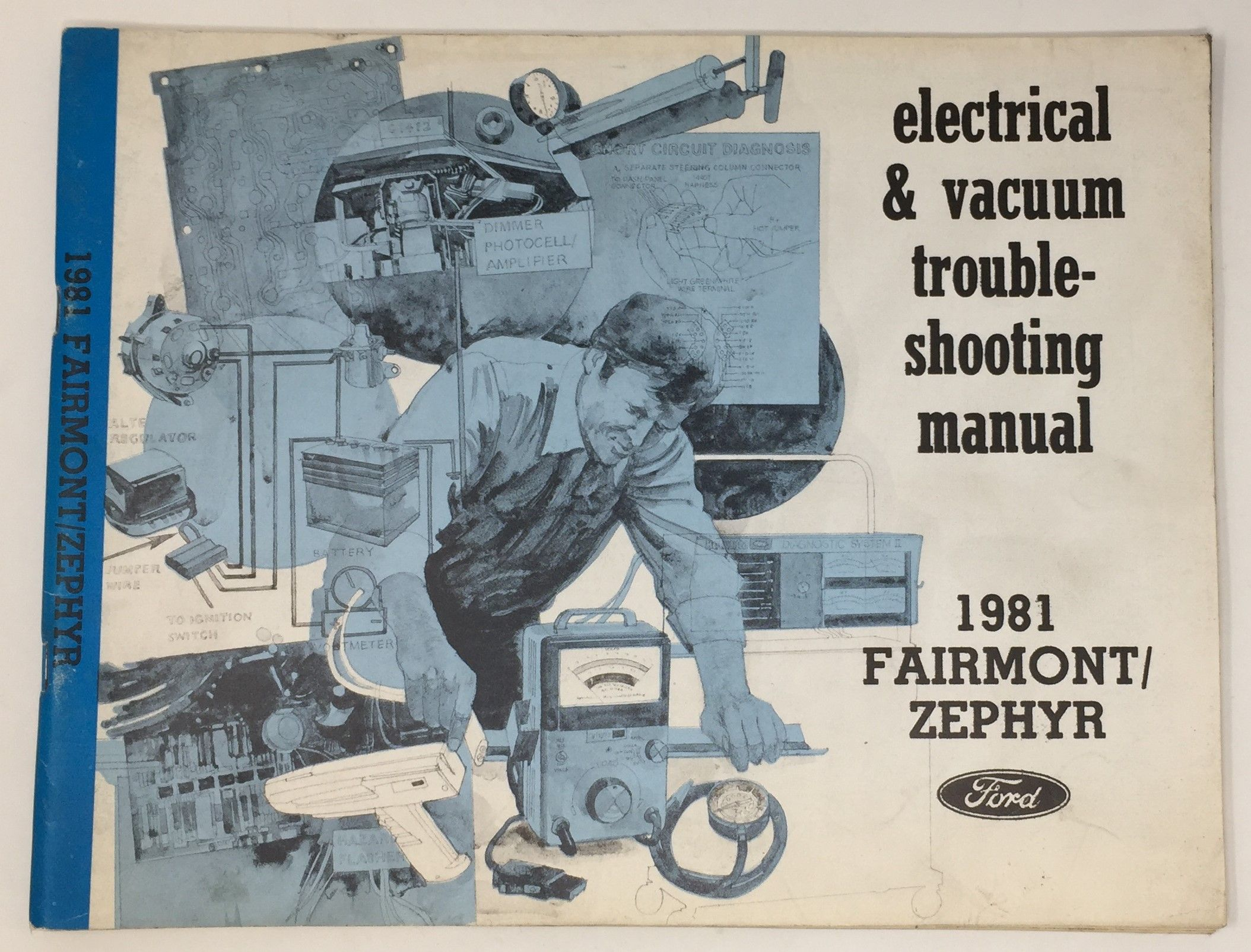 1981 Ford Fairmont  Zephyr Electrical  U0026 Vacuum