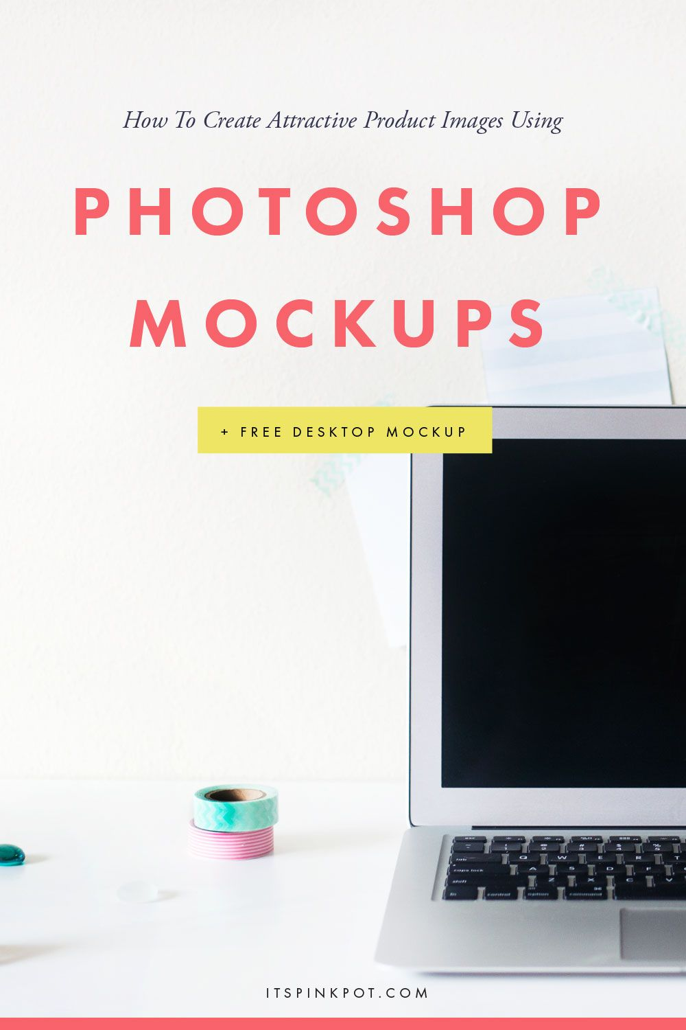 How To Use Mockups To Create Attractive Product Photos Free Styled Mockup Pinkpot Studio Web Marketing Photoshop Mockup Free Internet Marketing Strategy