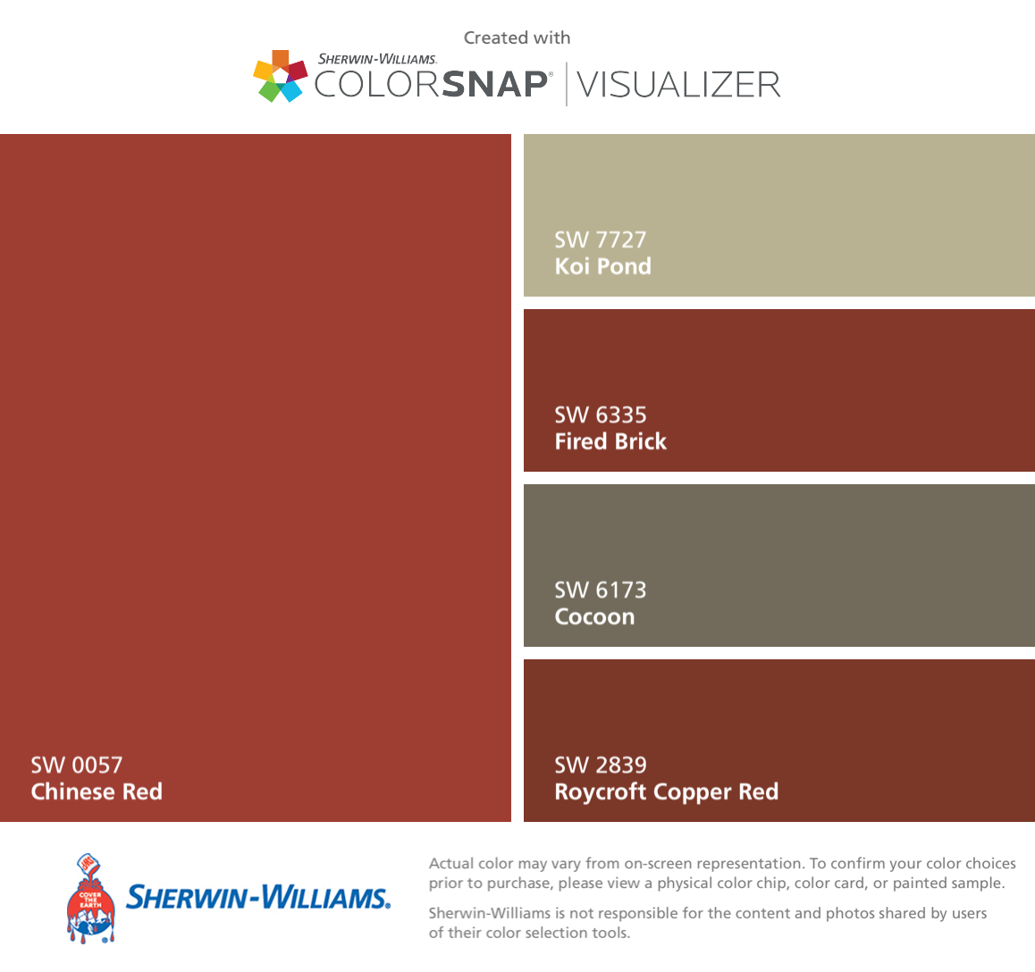 I Found These Colors With Colorsnap Visualizer For Iphone By Sherwin Williams Chinese Red Sw 0057 Koi Pond 7727 Fired Brick 6335