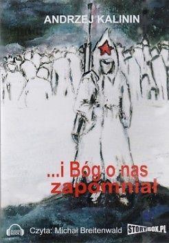I Bóg o nas zapomniał (CD) - Andrzej Kalinin