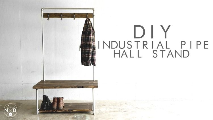 Build An Industrial Hall Stand Or Hall Tree Using 3 4 Galvanized