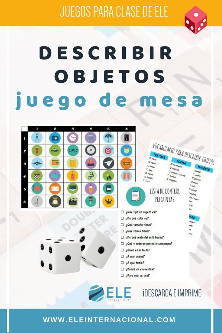Actividad Para Describir Objetos Juego De Mesa Para Describir Objetos En Clase De Españo Aprender Español Juegos De Lenguaje Actividades Para Clase De Español
