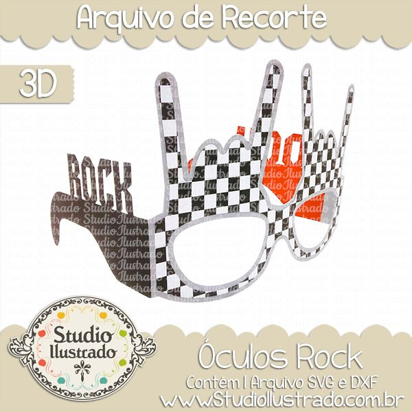Óculos Rock,  Glasses Rock, rock, glass, música, music, rock and roll, rock n roll, 3d: projeto 3d, boxes, box, arquivo de recorte, caixa, 3d,svg, dxf, png, Studio Ilustrado, Silhouette, cutting file, cutting, cricut, scan n cut.