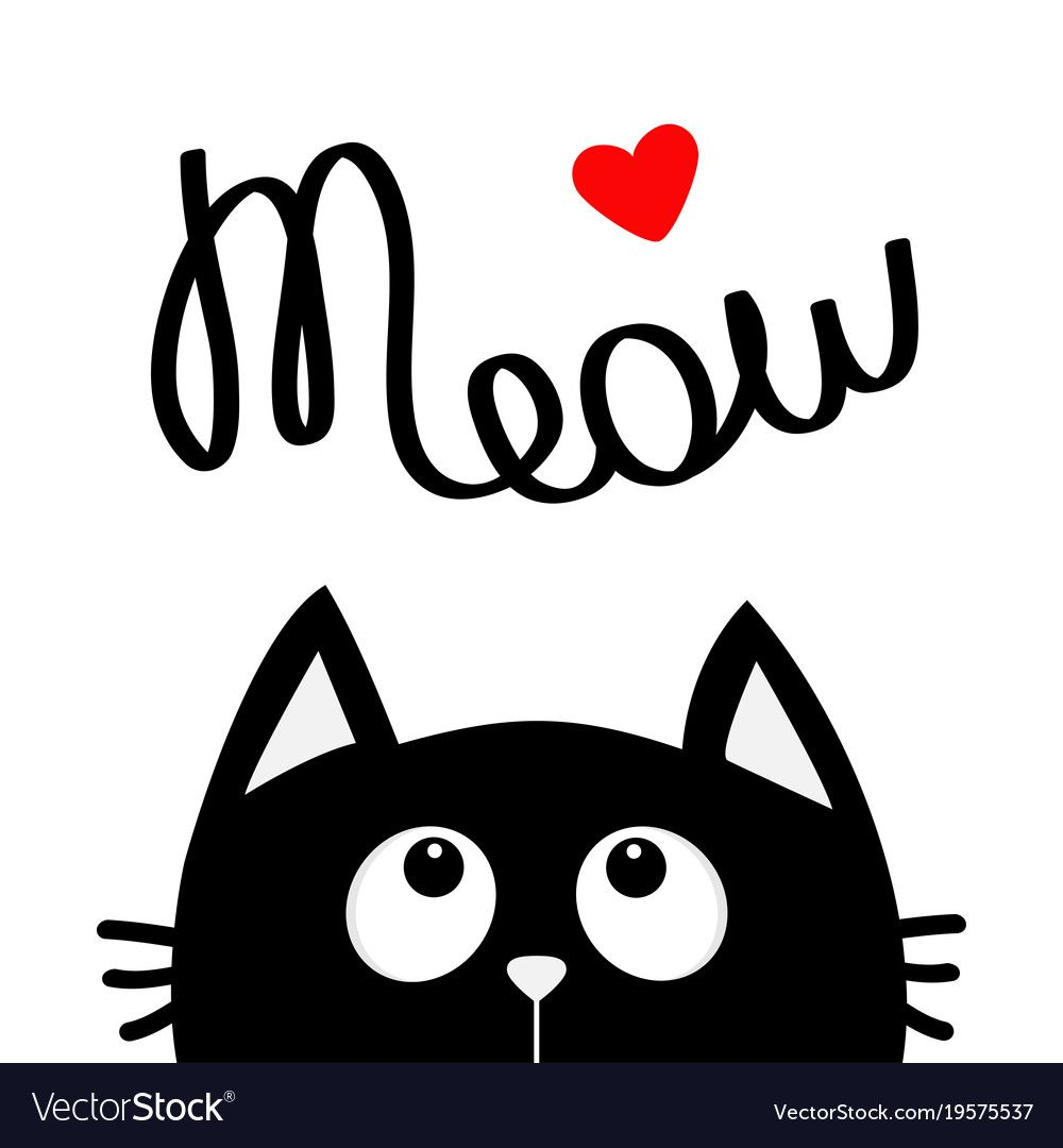 Happy Valentines Day Black Cat Looking Up To Red Heart Meow Lettering Text Cute Cartoon Character Kawaii Valentines Day Drawing Cat Clipart Watercolor Cat