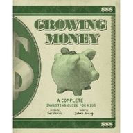 Growing Money: A Complete Investing Guide for Kids #books for kids